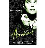 (Awakened) By P. C. Cast (Author) Paperback on (Jan , 2011)
