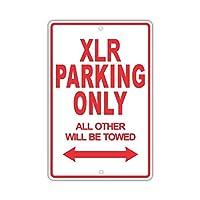 なまけ者雑貨屋 CADILLAC XLR Parking Only All Others Will Be Towed 金属板ブリキ看板注意サイン情報サイン金属安全サイン警告サイン表示パネル 駐車標識 道路標識