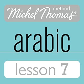 Michel Thomas Beginner Arabic, Lesson 7 audiobook cover art