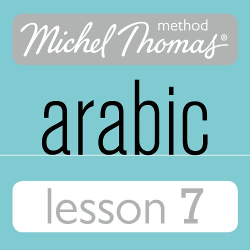Michel Thomas Beginner Arabic, Lesson 7 Titelbild