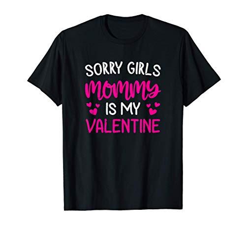 Lindo regalo de San Valentín. Lo siento chicas, mamá es mi Camiseta