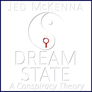 Dreamstate: A Conspiracy Theory (The Dreamstate Trilogy) (Volume 2) cover art
