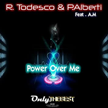 Power Over Me!