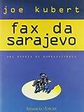 Fax da Sarajevo. Ediz. numerata