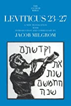 Leviticus 23-27: A New Translation with Introduction and Commentary (Anchor Bible)