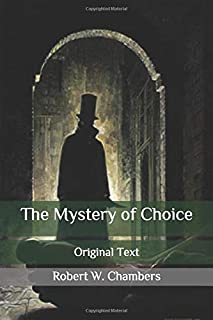 The Mystery of Choice: Original Text