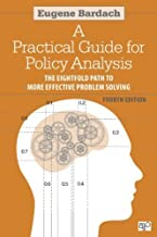 Practical Guide for Policy Analysis (4th, 12) by Bardach, Eugene [Paperback (2011)]