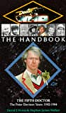 Doctor Who the Handbook: The Fifth Doctor (Doctor Who Series)