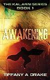 Awakening: 1 (The Kalarni)
