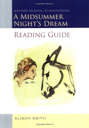 A Midsummer Night\'s Dream Reading Guide (Oxford School Shakespeare Series)