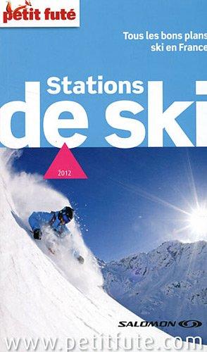 Petit Futé Stations de ski : Tous les bons plans ski en France