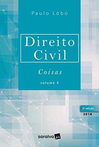 Direito Civil 4. Coisas