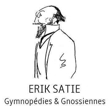 Erik satie : gymnopédies & gnossiennes