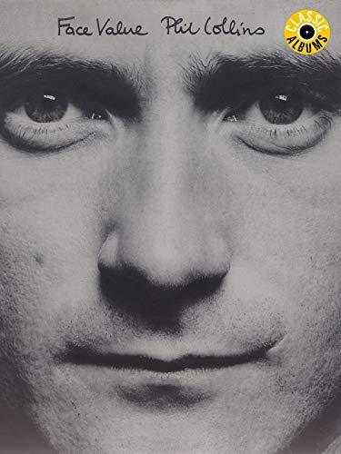 Phil Collins - Face Value (Classic Album)