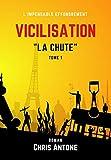 Vicilisation: La Chute
