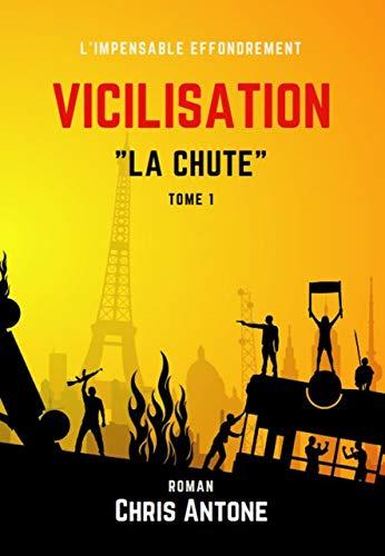 Couverture du livre Vicilisation: La Chute