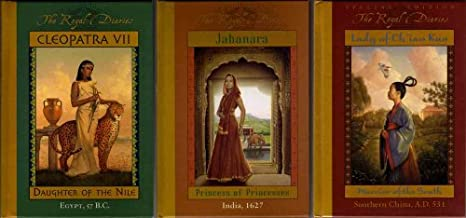 Cleopatra VII (Daughter of the Nile), Jahanara (Princess of Princesses), Lady of Ch'iao Kuo (Warrior of the South) (The Royal Diaries)