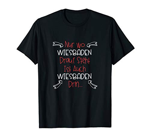Wiesbaden Stadt Deutschland Heimat T-Shirt