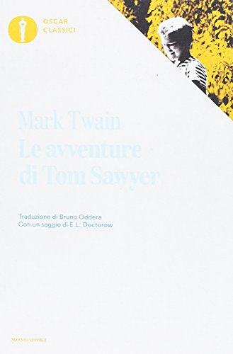 Le avventure di Tom Sawyer. Oscar classici