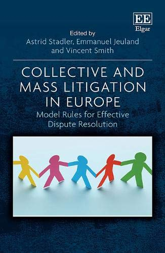 Compare Textbook Prices for Collective and Mass Litigation in Europe: Model Rules for Effective Dispute Resolution  ISBN 9781789906042 by Stadler, Astrid,Jeuland, Emmanuel,Smith, Vincent