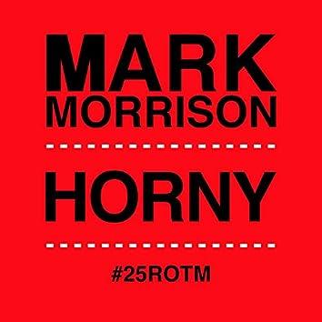 Horny (#25ROTM Mixes)
