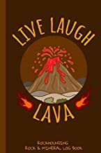 Live Laugh Lava Rockhounding Rock & Mineral Log Book: Volcano Lover Gift / Gemstone Hunting Book / Geology Gift For Rock Collector / Rock Lover / ... (6