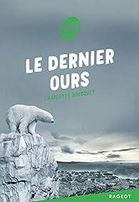Le dernier ours par Charlotte Bousquet