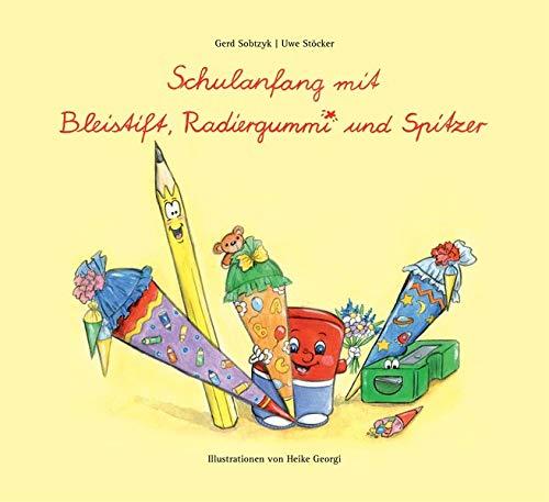 Schulanfang mit Bleistift, Radiergummi und Spitzer