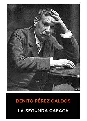 Benito Pérez Galdós - La Segunda Casaca (Episodios Nacionales) 1876 (Anotado)