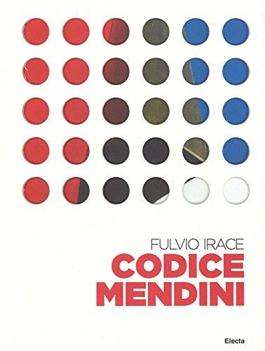 Codice Mendini. Le regole per progettare. Ediz. illustrata
