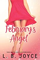 February's Angel: a novel (Twelve Months, Twelve Love Stories)