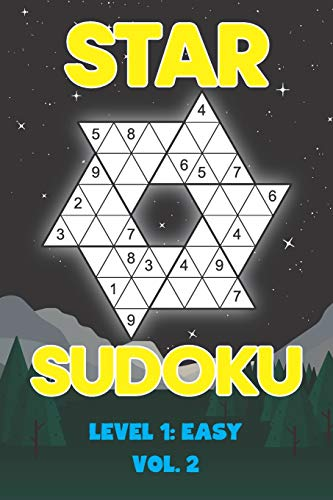 Star Sudoku Level 1: Easy Vol. 2: Play Star Sudoku Hoshi With Solutions Star Shape Grid Easy Level Volumes 1-40 Sudoku Variation Travel Friendly Paper ... Math Challenge All Ages Kids to Adult Gifts