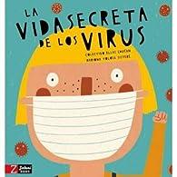 La vida secreta de los virus par  COLECTIVO ELLAS EDUCAN