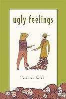 Ugly Feelings