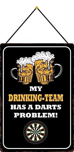 Blechschild 20x30cm gewölbt mit Kordel My Drinking Team Has a Darts Problem Deko Geschenk Schild