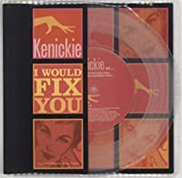 I Would Fix You - Clear Vinyl