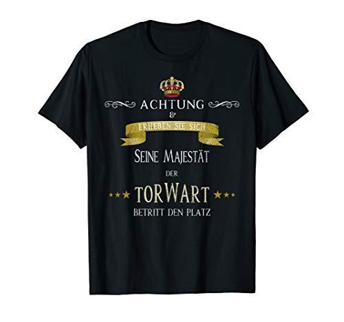 Lustiges Keeper Outfit Torwart Seine Majestät Geschenk T-Shirt