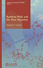 Random Walk and the Heat Equation (Student Mathematical Library)