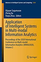 Application of Intelligent Systems in Multi-modal Information Analytics: Proceedings of the 2020 International Conference on Multi-model Information Analytics (MMIA2020), Volume 2 (Advances in Intelligent Systems and Computing (1234))