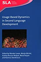 Usage-Based Dynamics in Second Language Development (Second Language Acquisition)