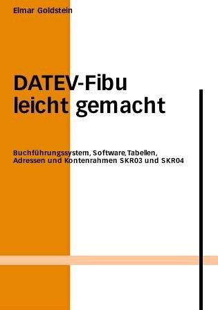 DATEV-FIBU leicht gemacht 2007/2008