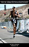 Optimized Runner - Learn the 10 Keys to Becoming an Optimized Runner from a 3X - XTERRA Trail Running World Champion