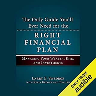 The Only Guide You'll Ever Need for the Right Financial Plan audiobook cover art