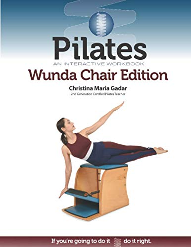 Pilates: An Interactive Workbook, Wunda Chair Edition