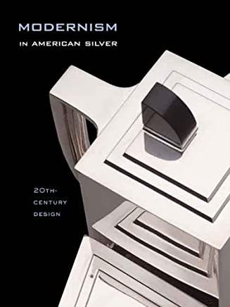 Modernism in American Silver: 20th-Century Design