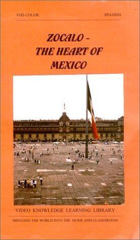ZOCALO- The Heart of Mexico (SPANISH NARRATION) [VHS]