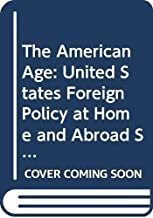 American Age United States Foreign Polic