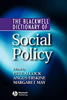 Blackwell Dictionary of Social Policy