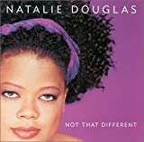 "album cover: ""Not That Different"" by Natalie Douglas"