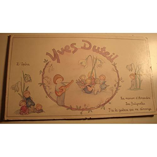 YVES DUTEIL l'opéra/maman d'Amandine/j'ai la guitare qui me démange EP Livre disque